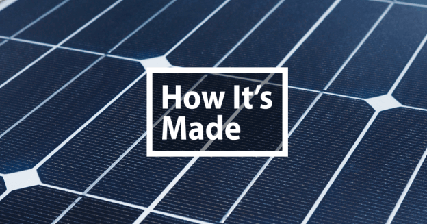 How Photovoltaic Solar Panels Are Made